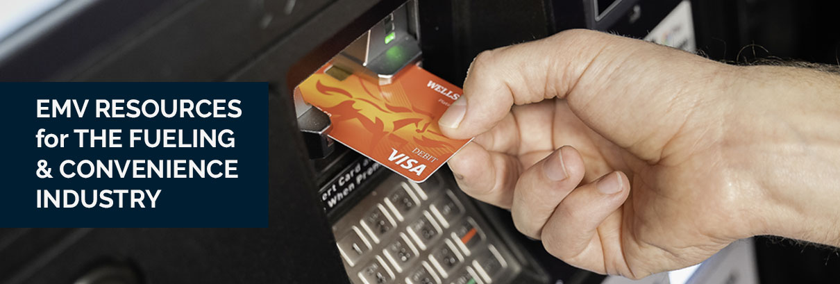 EMV Resources for C-Stores & Gas Stations